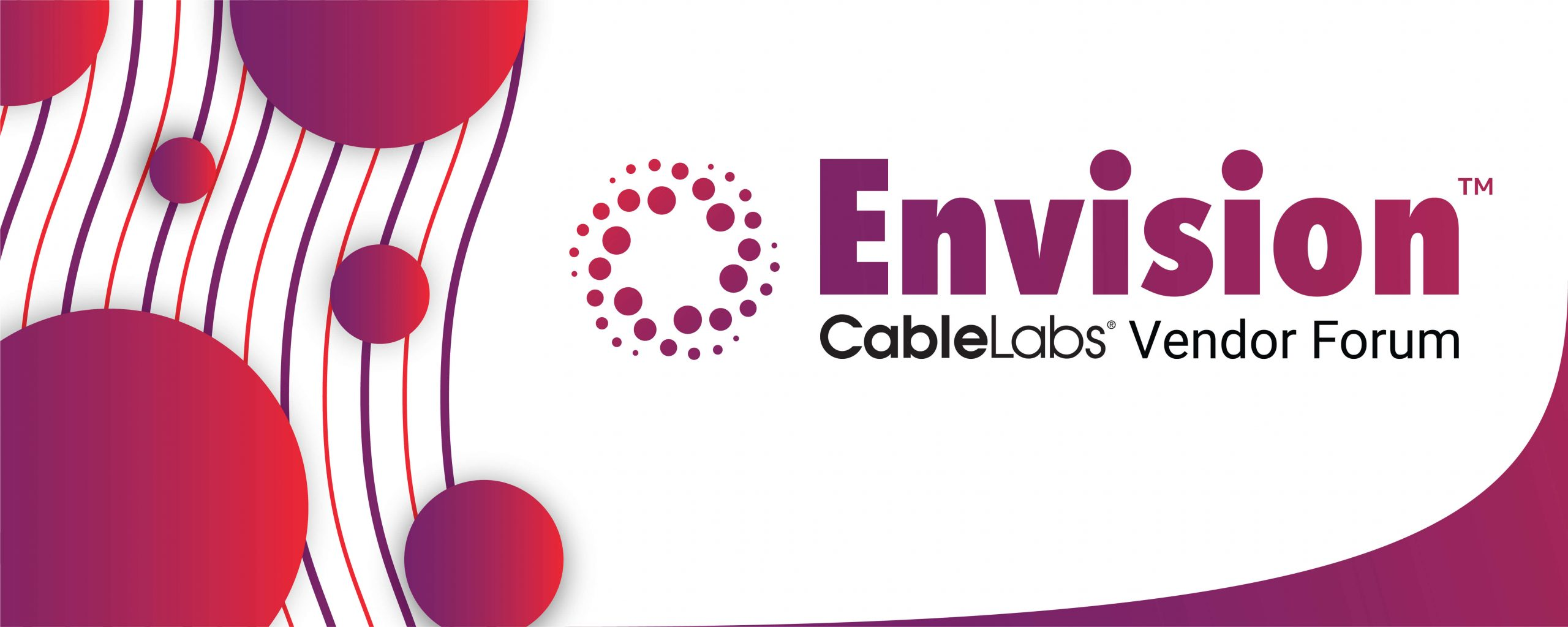 CableLabs Envision Vendor Forum 2019